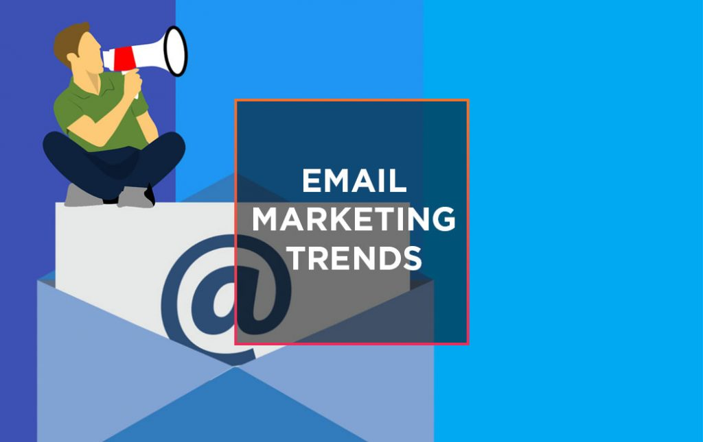 How does your email marketing stack up against the latest email marketing trends? 1